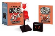 Take a Number!: A Tiny Ticket Dispenser