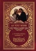 As You Wish: A Guided Journal Inspired by the Princess Bride