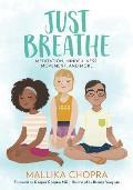 Just Breathe Meditation Mindfulness Movement & More
