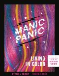 Manic Panic Living in Color A Rebellious Guide to Hair Color & Life