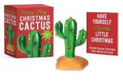 Teeny-Tiny Christmas Cactus: It Lights Up!