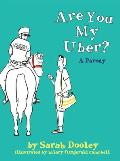 Are You My Uber A Parody