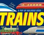 Trains A Pop Up Railroad Book