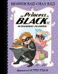 Princess in Black 05 & the Mysterious Playdate