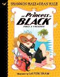 Princess in Black 04 Takes a Vacation
