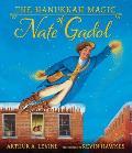 The Hanukkah Magic of Nate Gadol