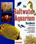 Saltwater Aquarium Handbook 3rd Edition