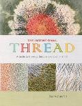Intentional Thread A Guide to Drawing Gesture & Color in Stitch