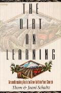 Dirt On Learning