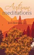 Autumn Meditations