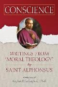 Conscience: Writings from moral Theology by Saint Alphonsus