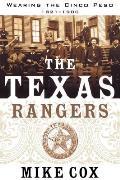 The Texas Rangers: Volume I: Wearing the Cinco Peso, 1821-1900