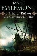 Night of Knives A Novel of the Malazan Empire