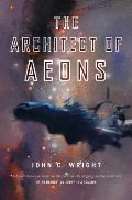 Architect of Aeons Count to A Trillion Book 3