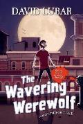 Monsterrific Tale 04 Wavering Werewolf