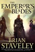 Emperors Blades Chronicle of the Unhewn Blades Book 1