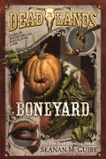 Deadlands Boneyard