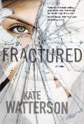 Fractured: A Thriller
