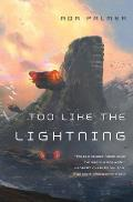 Too Like the Lightning Terra Ignota Book 1