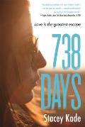 738 Days A Novel