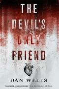 Devils Only Friend John Cleaver Book 4