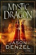 Mystic Dragon Mystic Trilogy Book 2