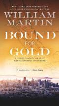 Bound for Gold A Peter Fallon Novel of the California Gold Rush