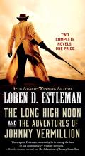 Long High Noon & the Adventures of Johnny Vermillion