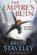 Empires Ruin Ashes of the Unhewn Throne Book 1
