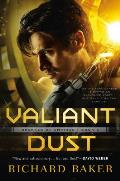 Valiant Dust Breaker of Empires Book 1