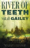 River of Teeth Book 1