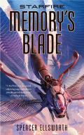 Memorys Blade Starfire Trilogy Book 3