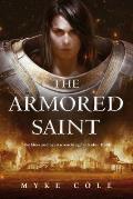 Armored Saint Sacred Throne Book 1