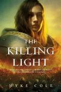 Killing Light Sacred Throne Book 3