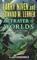 Betrayer of Worlds: Prelude to Ringworld