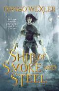 Ship of Smoke and Steel: The Wells of Sorcery Trilogy #1