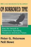 On Borrowed Time: How the Growth in Entitlement Spending Threatens America's Future