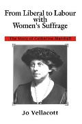 From Liberal to Labour with Women's Suffrage