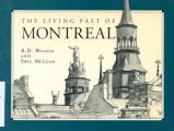 The Living Past of Montreal, Third Edition