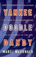 Yankee Doodle Dandy Brian Mulroney & Big