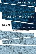 Tales of Two Cities: Women and Municipal Restructuring in London and Toronto