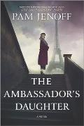 Ambassadors Daughter A Novel