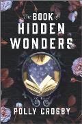 Book of Hidden Wonders A Novel