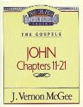 Thru the Bible Vol. 39: The Gospels (John 11-21)