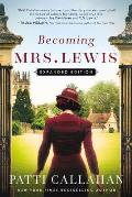Becoming Mrs. Lewis: Expanded Edition