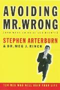 Avoiding Mr Wrong & What To Do If You
