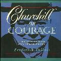 Churchill On Courage Timeless Wisdom For