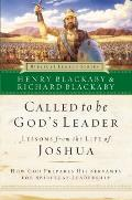 Called to Be Gods Leader How God Prepares His Servants for Spiritual Leadership