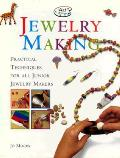 Jewelry Making Practical Techniques For All Junior Jewelry Makers