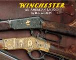Winchester An American Legend The Official